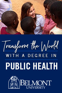 Transform the world with a degree in public health Belmont University